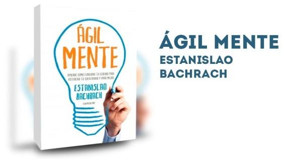 agil-mente-libro-estanislao-bachrach-D_NQ_NP_248501-MLA20355324364_072015-F